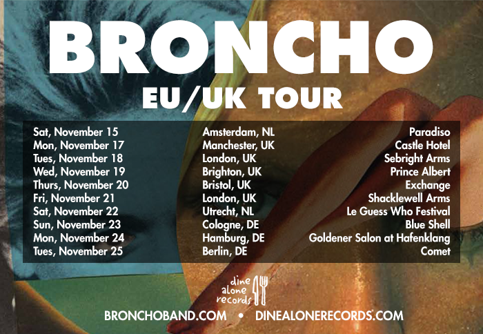 BRONCHO European Tour